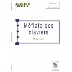 Mefiate des claviers Christophe Merzet