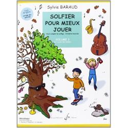 Solfier pour mieux jouer volume 3 Sylvie Baraud