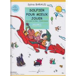 Solfier pour mieux jouer volume 2 Sylvie Baraud