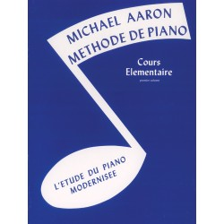 Méthode de piano Michael Aaron volume 1