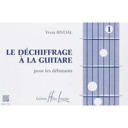 Le déchiffrage à la guitare volume 1 Yvon Rivoal