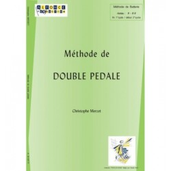 Méthode de double pédale Christophe Merzet