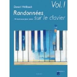 Randonnées sur le clavier volume 1 Daniel Hellbach